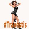 #Travestis